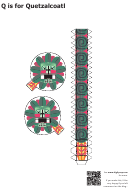 Q Is For Quetzalcoatl Papercraft