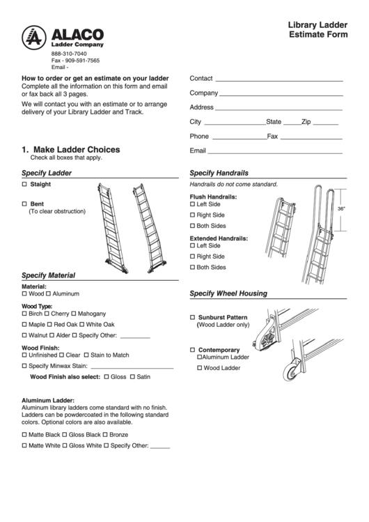 Library Ladder Estimate Form 1. Make Ladder Choices - Alaco Ladder