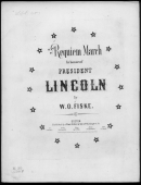 President Lincoln's Funeral March By W.o. Fiske