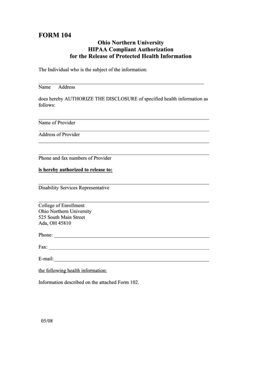 Form 104 - Ohio Northern University Hipaa Compliant Authorization For The Release Of Protected Health Information Printable pdf
