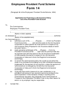 Form 14 - Application For Financing A Life Insurance Policy Out Of The Provident Fund Account