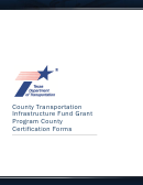 County Transportation Infrastructure Fund Grant Program County Certification Forms
