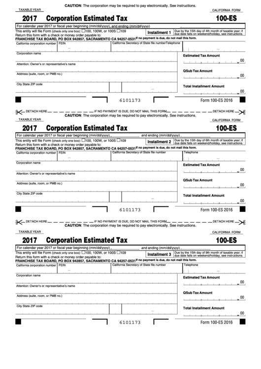 California Form 100 Es - Corporate Esitimated Tax - Franchise Tax Board - 2017