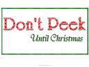 Don't Peek Until Christmas Sign Template