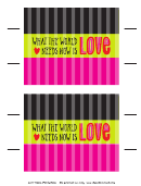 What The World Needs Now Is Love Candy Wrapper Template