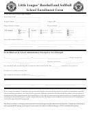 Little League Baseball And Softball School Enrollment Form