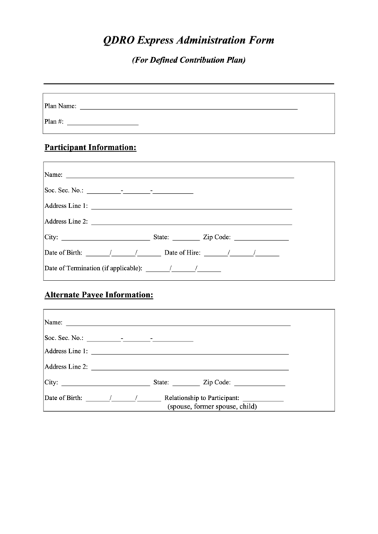 Qdro Express Administration Form (for Defined Contribution Plan)