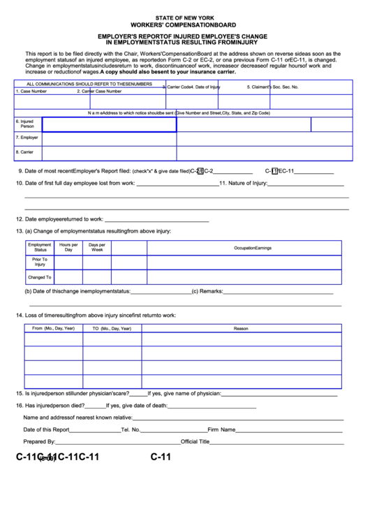 Form C-11 - Employer's Report Of Injured Employee's Change In Employment Status Resulting From Injury 2009