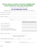 Gross Receipts Tax Fund Assessment Form - South Dakota Public Utilities Commission