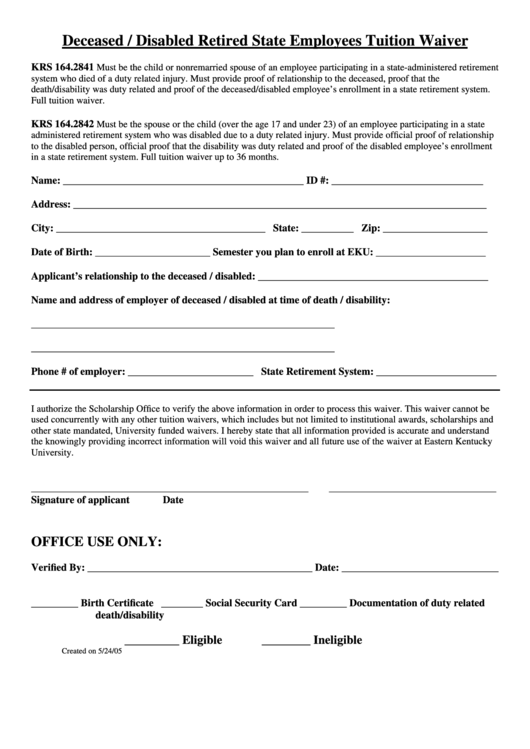 Deceased / Disabled Retired State Employees Tuition Waiver Form
