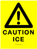 Warning Sign Template: Caution - Ice