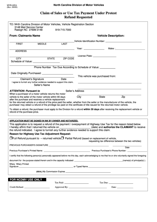 Nc State Sales Tax >> Form Mvr-609a - Claim Of Sales Or Use Tax Payment Under Protest Refund Requested printable pdf ...