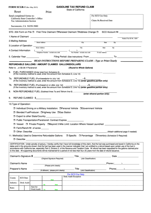 Fillable Form Scgr - 1 State Of California Form - Gasoline Tax Refund Claim Printable pdf