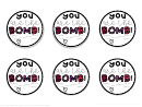 You Are The Bomb! Sticker Template