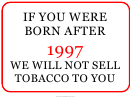 We Will Not Sell Tobacco Sign Template