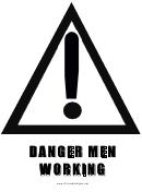 Danger Men Working Sign Template