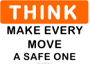 Think (every Move) Sign Template