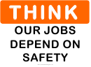 Think (our Jobs Depend On Safety) Sign Template