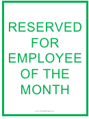 Reserved For Employee Of The Month Sign Template