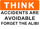 Think (accidents Are Avoidable) Sign Template