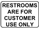 Restrooms Are For Customer Use Only Sign Template