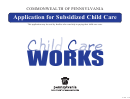 Subsidized Child Care Application Form - Commonwealth Of Pennsylvania