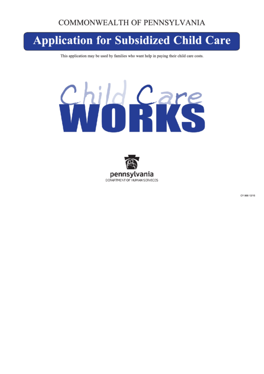 Fillable Subsidized Child Care Application Form - Commonwealth Of Pennsylvania Printable pdf