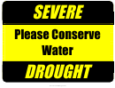 Severe Drought Conserve Water