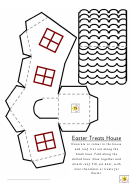 Easter Treats House Template
