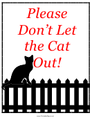 Do Not Let The Cat Out Sign Template