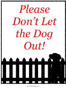 Do Not Let The Dog Out Sign Template