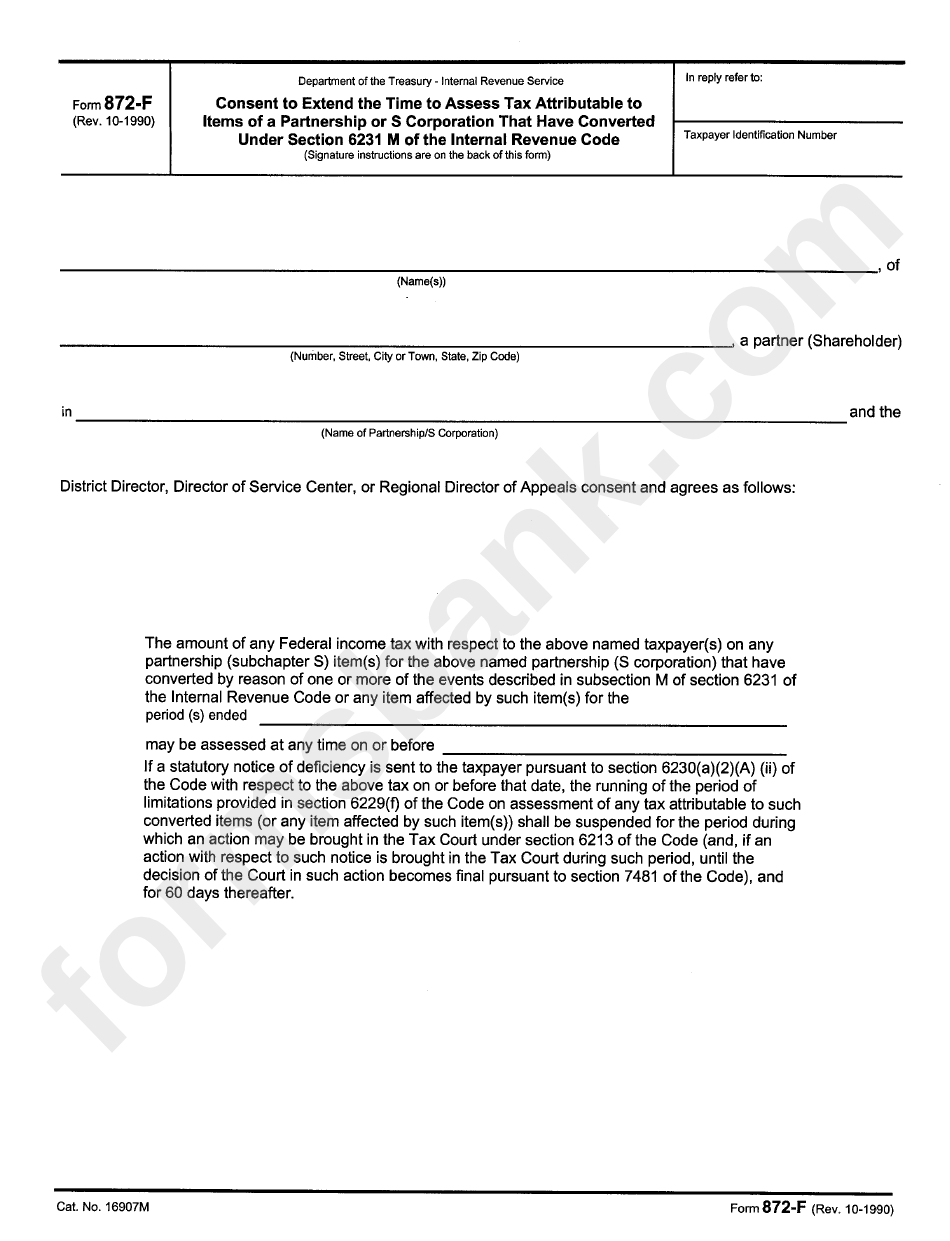 Form 872-F - Consent To Extend The Time To Assess Tax Attributable To Items Of A Partnership Or S Corporation That Have Converted Under Section 6231 M Of The Internal Revenue Code - Department Of The Treasury