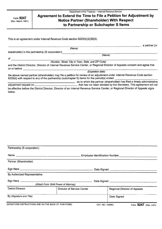 Form 9247 - Agreement Form To Extend The Time To File A Petition For Adjustment By Notice Partner (Shareholder) With Respect To Partnership Or Subchapter S Iteams Printable pdf