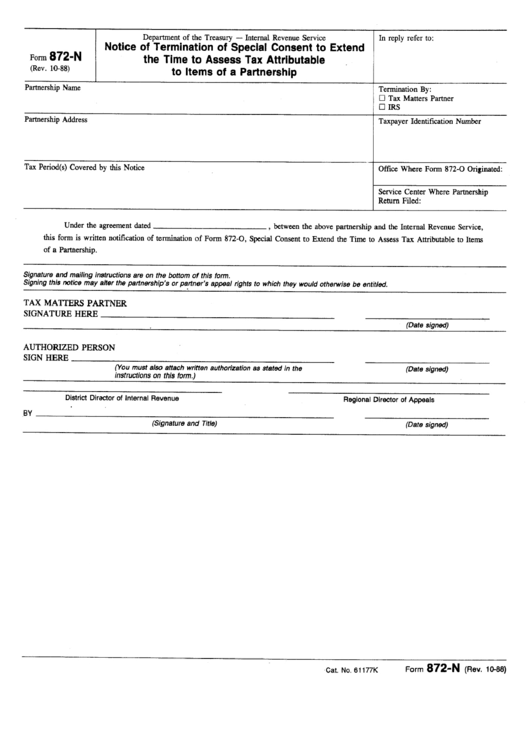 Form 872-N - Notice Of Termination Of Special Consent To Extend The Time To Assess Tax Attributable To Items Of A Partnership - Department Of The Treasury Printable pdf