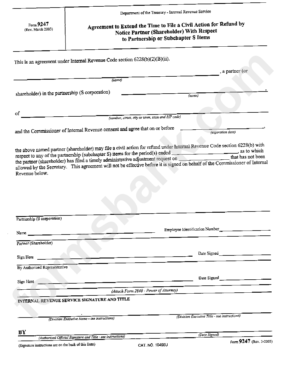 Form 9247 - Agreement To Extend The Time To File A Civil Action For Refund By Notice Partner With Respect To Partnership Or Subchapter S Items