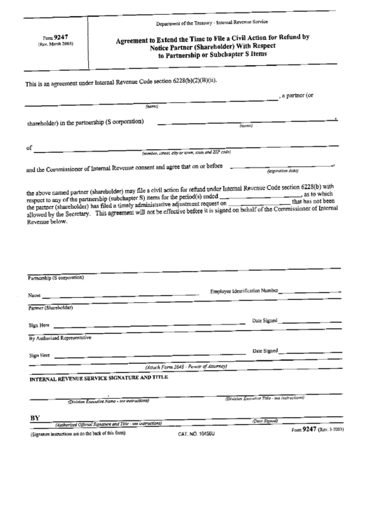 Form 9247 - Agreement To Extend The Time To File A Civil Action For Refund By Notice Partner With Respect To Partnership Or Subchapter S Items Printable pdf