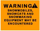 Warning Snow Equipment