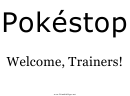 Pokestop Welcome Sign