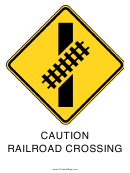 Caution Railroad Crossing Sign