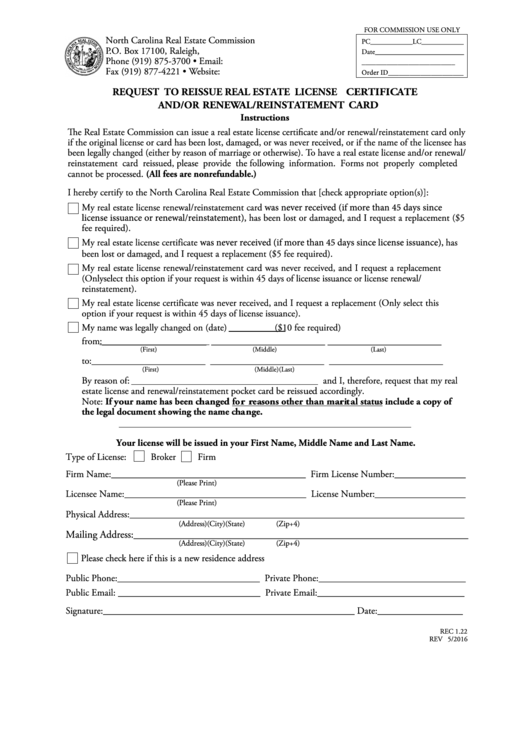 Request To Reissue Real Estate License Certificate And/or Renewal/reinstatement Card (form Rec 1.22) - North Carolina Real Estate Commission