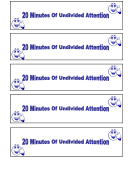 Behavior Template - 20 Minutes Of Undivided Attention