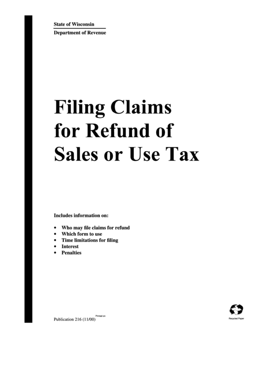 Filing Claims For Refund Of Sales Or Use Tax Form - Publication 216