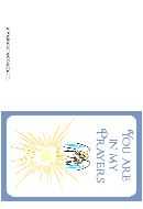 Angle Of Light - You Are In My Prayers Greeting Card Template