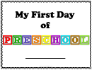 First Day Of Preschool Sign Template