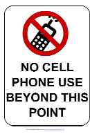 No Cell Phone Use Beyond This Point Sign Template