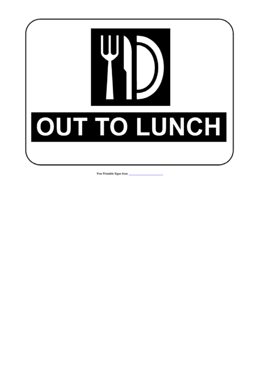 photograph relating to Printable Out to Lunch Sign named Out In direction of Lunch Indicator Template printable pdf obtain