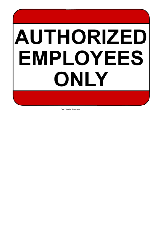 graphic about Printable Employees Only Sign called Auathorized Workforce Just Indicator Template printable pdf obtain