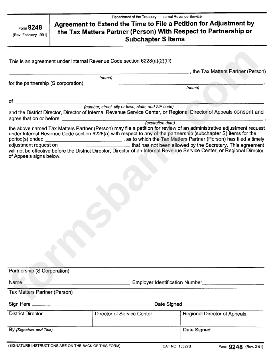 Form 9248 - Agreement To Extend The Time To File A Petition For Adjustment By The Tax Matters Partner (Person) With Respect To Partnership Or Subchapter S Items - 1991