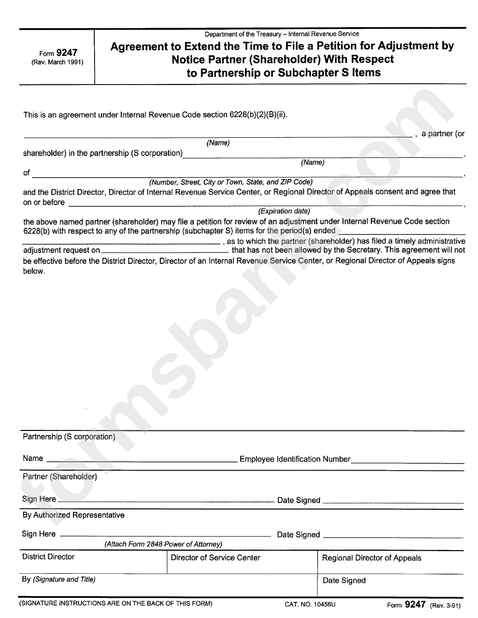 Form 9247 - Agreement To Extend The Time To File A Petition For Adjustment By Notice Partner (Shareholder) With Respect To Partnership Or Subchapter S Items