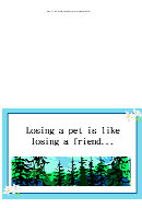 Losing A Pet Is Like Losing A Friend Card Template